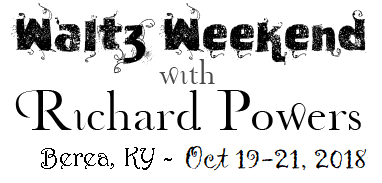 Richard Powers Waltz Weekend Oct 19-21, 2018
